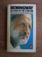 Ernest Hemingway - Islands in the Stream