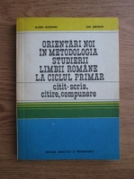 Anticariat: Eugen Blideanu, Ion Serdean - Orientari noi in metodologica studierii limbii romane la ciclul primar