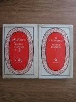 Anticariat: George Calinescu - Bietul Ioanide (2 volume)