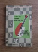 George Racz - Tanarul audioamator