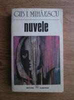 Anticariat: Gib. I. Mihaescu - Nuvele