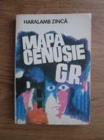Anticariat: Haralamb Zinca - Mapa cenusie G. R.