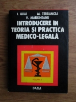I. Quai, M. Terbancea, V. Margineanu - Introducerea in teoria si practica medico-legala