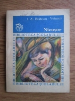 Anticariat: Ioan Alexandru Bratescu Voinesti - Nicusor