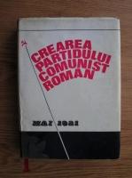 Ion Popescu Puturi, Augustin Deac - Crearea Partidului Comunist Roman