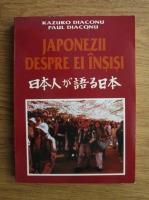 Anticariat: Kazuko Diaconu, Paul Diaconu - Japonezii despre ei insisi (volumul 2)