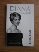 Larry King - Diana, Printesa inimilor