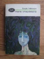 Anticariat: Louis Hemon - Maria Chapdelaine