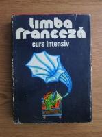Anticariat: Micaela Gulea, Henry Pierre Blottier - Limba franceza. Curs intensiv (1976)