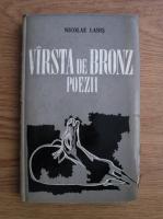 Anticariat: Nicolae Labis - Varsta de bronz. Poezii