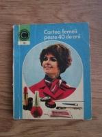 Anticariat: Olga Tudori - Cartea femeii peste 40 de ani