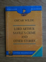 Oscar Wilde - Lord Arthur Savile's Crime and Other Stories