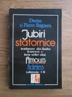 Anticariat: Pierre Stagnara, Denise Stagnara - Iubiri statornice