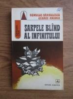 Anticariat: Romulus Barbulescu, George Anania - Sarpele bland al infinitului
