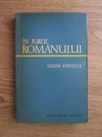 Anticariat: Silvian Iosifescu - In jurul romanului