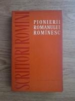 Anticariat: Stefan Cazimir - Pionierii romanului romanesc