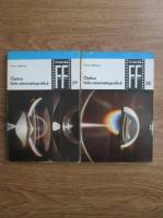 Anticariat: Toma Radulet - Optica foto-cinematografica. Caracteristicile obiectivelor foto-cinematografice (2 volume)