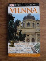Anticariat: Vienna. Eyewitness Travel guide