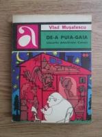 Vlad Musatescu - De-a Puia-Gaia