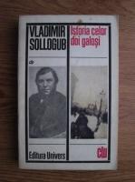 Anticariat: Vladimir Sollogub - Istoria celor doi galosi
