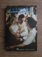 W. Somerset Maugham - Chemarea dragostei