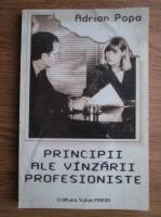 Adrian Popa - Principii ale vinzarii profesioniste