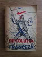 Anticariat: Albert Soboul - Revolutia franceza 1789 - 1799