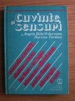 Anticariat: Angela Bidu Vranceanu, Narcisa Forascu - Cuvinte si sensuri. Polisemia, sinonimia, antinomia prin exercitii