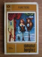 Anticariat: Antoine Furetiere - Romanul burghez