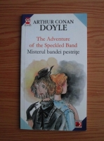 Arthur Conan Doyle - The adventure of the speckled band/ Misterul bandei pestrite