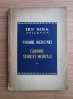 Avicenna - Poemul medicinei. Canonul stiintei medicale