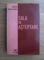 Bedros Horasangian - Sala de asteptare