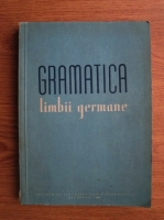 Bruno Colbert - Gramatica limbii germane (1961)