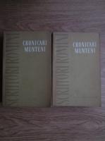 Anticariat: Cronicari munteni (2 volume)