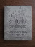 Dan C. Mihailescu - Cartea simturilor
