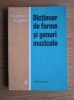 Dumitru Bughici - Dictionar de forme si genuri muzicale
