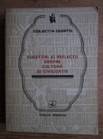 Anticariat: Eusebiu Mihailescu - Cugetari si reflectii despre cultura si civilizatie