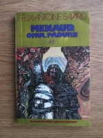 Anticariat: Felix Antoine Savard - Menaud, omul padurii