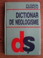 Florin Marcu - Dictionar de neologisme