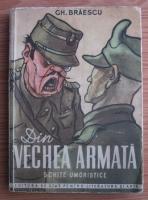Gh. Braescu - Din vechea armata (schite umoristice)