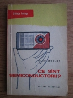 Anticariat: Gleb Anfilov - Ce sint semiconductorii?