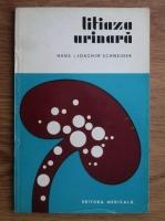 Anticariat: Hans Joachim Schneider - Litiaza urinara. Posibilitati de prevenire si tratament