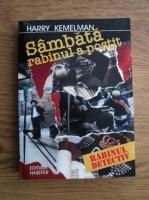 Harry Kemelman - Sambata rabinul a postit