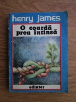 Anticariat: Henry James - O coarda prea intinsa