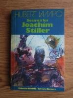 Anticariat: Hubert Lampo - Sosirea lui Joachim Stiller