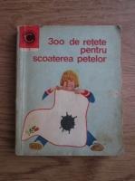Anticariat: I. T. Predescu - 300 de retete pentru scoaterea petelor