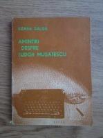 Anticariat: Ileana Dalea - Amintiri despre Tudor Musatescu
