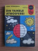 Anticariat: Ioan Stancescu - Din tainele atmosferei