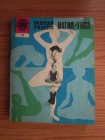 Anticariat: Ion D. Vulcanescu - Breviar practic Hatha Yoga