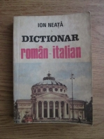 Anticariat: Ion Neata - Dictionar roman-italian